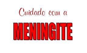 Cuidado com a meningite